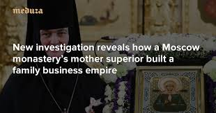 The Feofaniya clan New investigation reveals how a Moscow ...