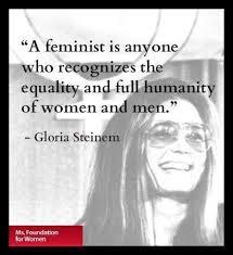Gloria Steinem Feminist Quotes. QuotesGram via Relatably.com