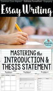 essay writing mastering the essay outline with guided instructions essay writing mastering the introduction and thesis statement teach your middle school and high