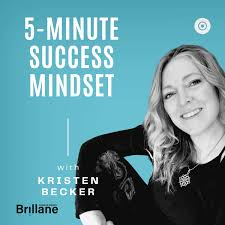 5 Minute Success Mindset