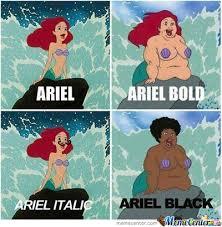 Ariel In Different Types by zero0ne31 - Meme Center via Relatably.com
