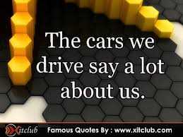 Famous Car Quotes. QuotesGram via Relatably.com