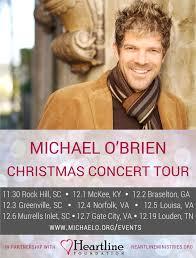 heartline ministries michael o brien christmas concert christmas concert flyer