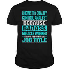 chemistry quality control analyst badass