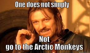 arctic monkeys - quickmeme via Relatably.com