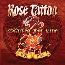 <b>Rose Tattoo - scarred</b> for live 1980-1982, 25,99 €