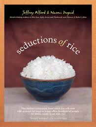 seductions of rice jeffrey alford naomi duguid  seductions of rice jeffrey alford naomi duguid 9781579652340 com books