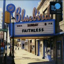 <b>Faithless</b> - <b>SUNDAY 8 PM</b>