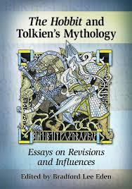 the hobbit and tolkien s mythology essays on revisions and the hobbit and tolkien s mythology essays on revisions and influences amazon co uk bradford lee eden 9780786479603 books