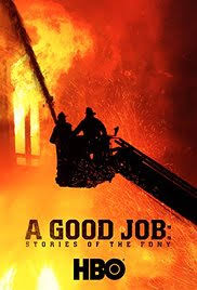 A Good Job  Stories of the FDNY Poster IMDb