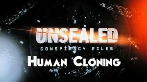 human clones archives com unsealed conspiracy files human cloning