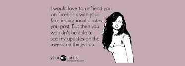 unfriend-facebook-quotes-sarcastic-scold-photo2.jpg