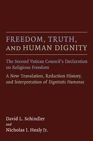dom truth and human dignity david l schindler nicholas j dom truth and human dignity david l schindler nicholas j healy jr eerdmans
