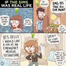 Sims Memes : If sims was real life. (From buzzfeed BFF) via Relatably.com