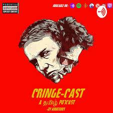 Cringe-Cast