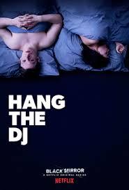 '<b>Black Mirror</b>': '<b>Hang the</b> DJ'