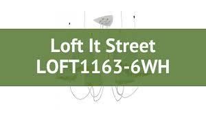 <b>Люстра Loft It</b> Street <b>LOFT1163</b>-<b>6WH</b> обзор: светильник <b>Loft It</b> ...