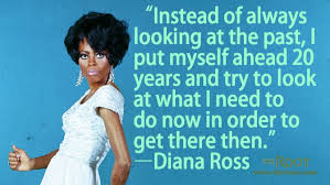 Best Black History Quotes: Diana Ross on the Future - The Root