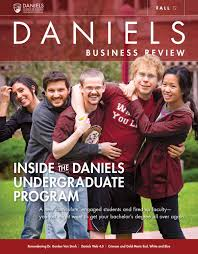 daniels business review fall by daniels college of business daniels business review fall 2013 by daniels college of business issuu