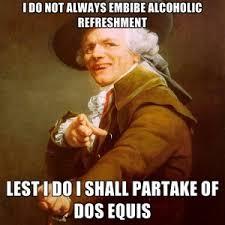 Dos Equis Funny Quotes. QuotesGram via Relatably.com