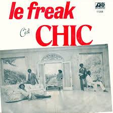 <b>Chic</b> - <b>Le</b> Freak (C'est Chic) (1978, Vinyl) | Discogs