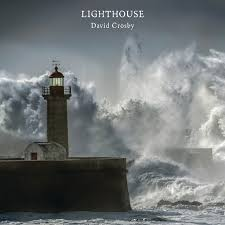 <b>Lighthouse</b> by <b>David Crosby</b> on Spotify