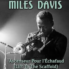 <b>Ascenseur</b> pour l'échafaud (Lift To The Scaffold) by <b>Miles Davis</b> on ...