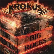 <b>Krokus</b> - <b>Big Rocks</b> (2017, CD) | Discogs