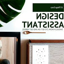 interior design assistant jobs 10 things every design assistant should know blulabel bungalow nice design interior design assistant jobs