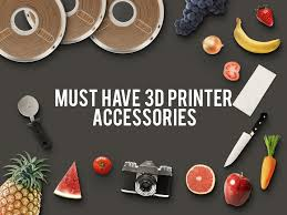 7 Must Have <b>3D Printer Accessories</b> to <b>Make</b> Your Life Easier ...