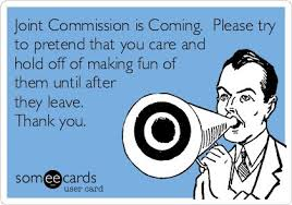 Joint Commission etiquette http://gomerblog.com/2013/06/joint ... via Relatably.com