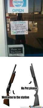 RMX] This station guarded by Shotgun by recyclebin - Meme Center via Relatably.com