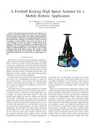 (PDF) A <b>football</b> kicking high speed actuator for a mobile <b>robotic</b> ...