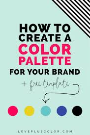 17 best ideas about branding your business small how to create a color palette for your brand