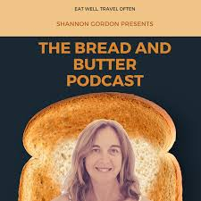The Bread & Butter Podcast
