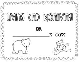 Living And Nonliving Worksheets For Kindergarten - Living and Non ...1000 images about kindergarten living and non living on