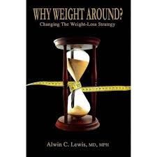 md mph alwin c lewis why weight around changing the loss strategy