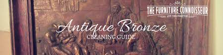 antique bronze cleaning guide antique furniture cleaning