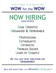 wow for the wow words of wisdom for the world of work archives wow for the wow job search skills resume butterfly now hiring good