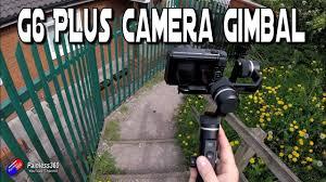 Feiyu <b>G6 Plus 3</b>-<b>Axis</b> Stabilized Handheld Gimbal - YouTube