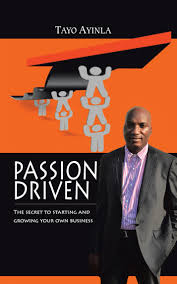 Passion Driven by Tayo Ayinla - Book - Read Online