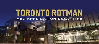 rotman school of management mba application essay tips