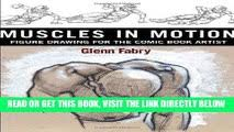 Read Muscles in Motion : <b>Figure Drawing</b> for the <b>Comic Book</b> Artist ...