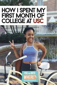 freshman year experience you got into where how i spent my first month of college at usc