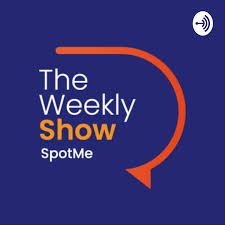 SpotMe's Weekly Show