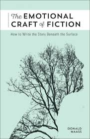 Maass   The Emotional Craft of Fiction cover Donald Maass Literary Agency