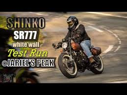 <b>Shinko SR777</b> white wall test run @Jariel's Peak / Rusi Classic250 ...