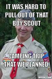 Harmless Scout Leader Meme Generator - DIY LOL via Relatably.com