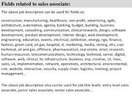 sales associate job description      fields related to  s associate  the above job description