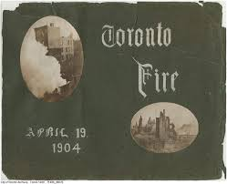 「1904, toronto great fire location」の画像検索結果